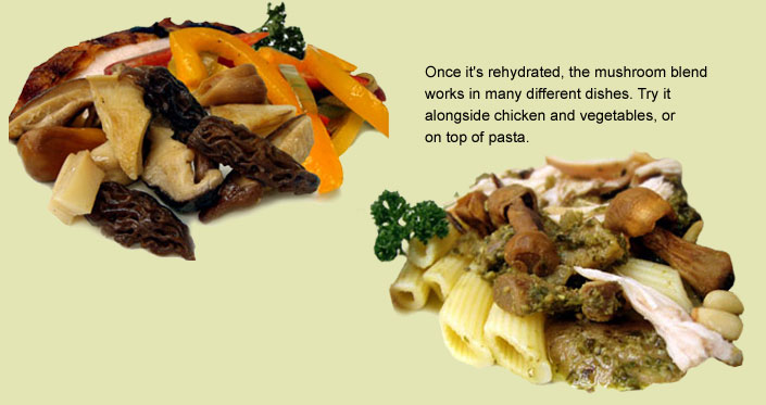 Try our Gourmet Mushroom Blend in pasta or with chicken!